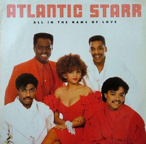 Front Cover Album Atlantic Starr - All In The Name Of Love