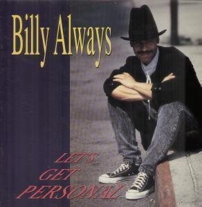 Album  Cover Billy Always - Let's Get Personal on WAYLO Records from 1990
