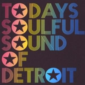Album  Cover Various Artists - Todays Soulful Sound Of Detroit on TIMOTHY KING / CLASSIC DETROIT Records from 2012