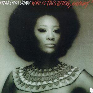 Album  Cover Marlena Shaw - Who Is This Bitch, Anyway? on BLUE NOTE Records from 1975
