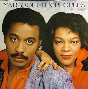 Album  Cover Yarbrough & Peoples - Be A Winner on TOTAL EXPERIENCE Records from 1984