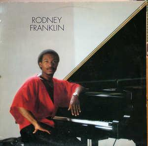 Album  Cover Rodney Franklin - Rodney Franklin on CBS Records from 1980