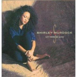 Album  Cover Shirley Murdock - Let There Be Love on ELEKTRA Records from 1991