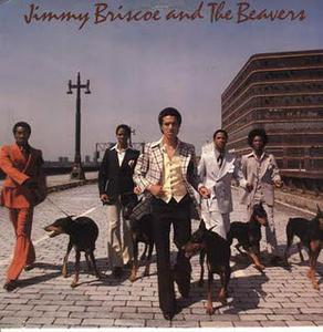 Front Cover Album Jimmy Briscoe And The Beavers - Jimmy Briscoe And The Beavers
