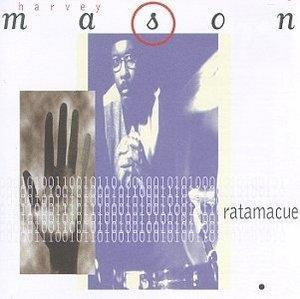 Album  Cover Harvey Mason - Ratamacue on ARISTA Records from 1995