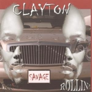 Album  Cover Clayton Savage - Rollin' on RED K Records from 2006