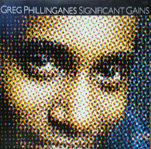 Album  Cover Greg Phillinganes - Significant Gains on PLANET Records from 1981