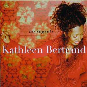 Album  Cover Kathleen Bertrand - No Regrets on GOLD CIRCLE Records from 2002