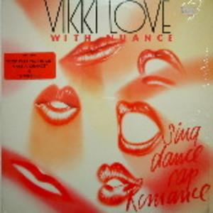 Album  Cover Vikki Love - Sing Dance Rap Romance on FOURTH BROADWAY Records from 1985