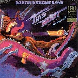Album  Cover Bootsy's Rubber Band - This Boot Is Made For Fonk-n on WARNER BROS. Records from 1979