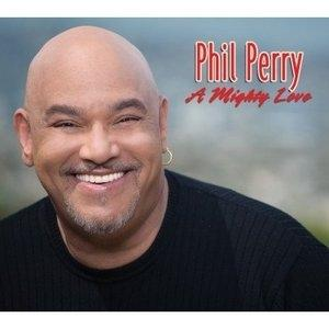 Album  Cover Phil Perry - Mighty Love on SHANACHIE Records from 2007