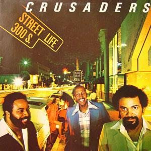 Album  Cover Crusaders - Street Life on MCA Records from 1979