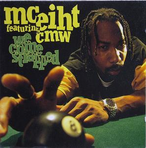 Album  Cover Mceiht Featuring Cmw - We Come Strapped on EPIC Records from 1994