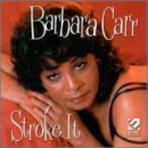 Album  Cover Barbara Carr - Stroke It on ECKO Records from 2000