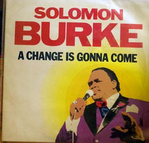 Album  Cover Solomon Burke - A Change Is Gonna Come on ROUNDER Records from 1986