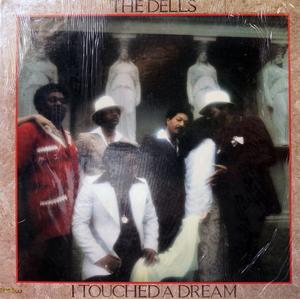 Front Cover Album The Dells - I Touched A Dream