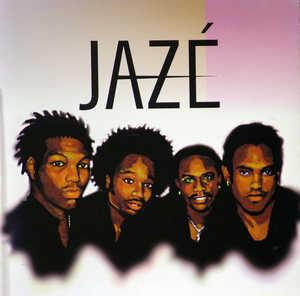 Album  Cover Jazé - Jazé on UNIVERSAL Records from 1998