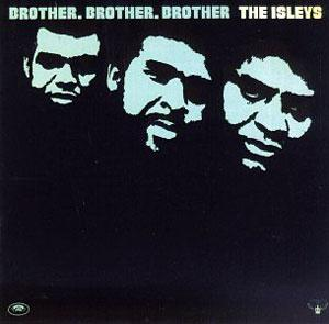Front Cover Album The Isley Brothers - Brother, Brother, Brother
