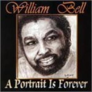 Album  Cover William Bell - A Portrait Is Forever on WILBE Records from 2001