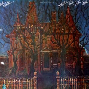 Album  Cover Blue Magic - Thirteen Blue Magic Lone on ATCO Records from 1975