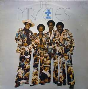 Album  Cover The Miracles - The Power Of Music on TAMLA Records from 1976