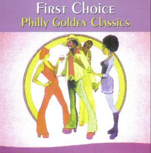 Album  Cover First Choice - Philly Golden Classics on BLUE MOON Records from 1998