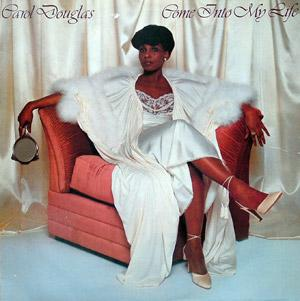 Album  Cover Carol Douglas - Come Into My Life on MIDSONG INTERNATIONAL Records from 1979