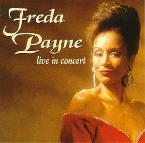 Album  Cover Freda Payne - Live In Concert on VARESE Records from 1999