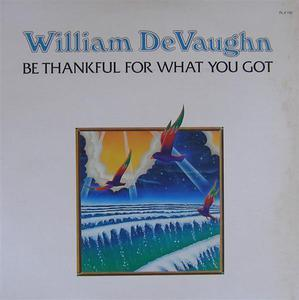 Front Cover Album William Devaughn - Be Thankful For What You Got