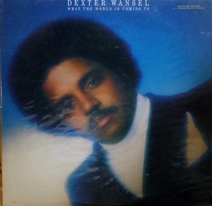 Front Cover Album Dexter Wansel - What The World Is Coming To