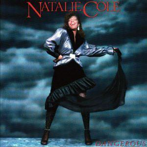 Album  Cover Natalie Cole - Dangerous on MODERN (ATLANTIC RECORDING) Records from 1985