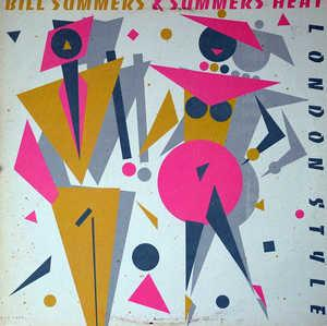 Album  Cover Bill Summers And Summers Heat - London Style on MCA Records from 1983