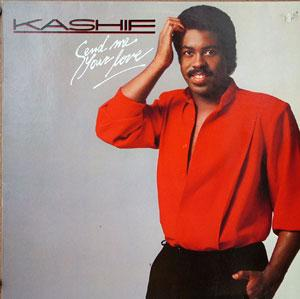 Album  Cover Kashif - Send Me Your Love on ARISTA Records from 1984
