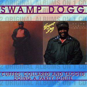 Album  Cover Swamp Dogg - Cuffed, Collared And Tagged on CREAM Records from 1972