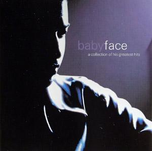 Album  Cover Babyface - A Collection Of His Greatest Hits on SONY Records from 2000