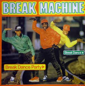 Album  Cover Break Machine - Break Dance Party on RECORD SHACK Records from 1984