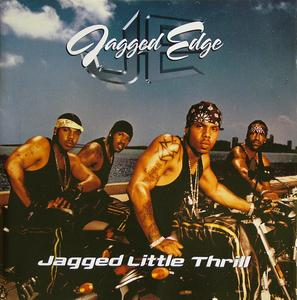 Front Cover Album Jagged Edge - Jagged Little Thrill