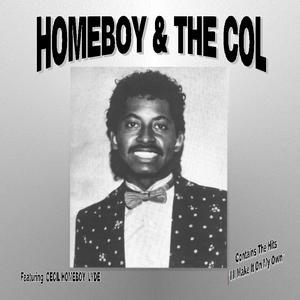 Album  Cover Homeboy & The Col - Homeboy & The Col Featuring Cecil Homeboy Lyde on CECIL O. LYDE Records from 1982