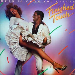 Album  Cover Finished Touch - Need To Know You Better on MOTOWN Records from 1978