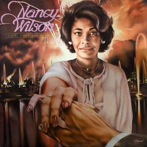Album  Cover Nancy Wilson - Life, Love And Harmony on CAPITOL Records from 1979