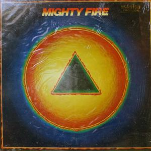 Album  Cover Mighty Fire - Mighty Fire on ELEKTRA Records from 1982