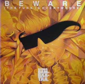 Album  Cover Afrika Bambaataa - Beware (the Funk Is Everywhere) on TOMMY BOY Records from 1986
