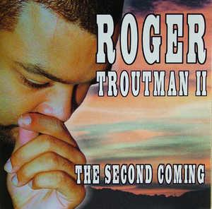 Front Cover Album Roger Troutman Ii - The Second Coming