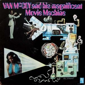 Album  Cover Van Mccoy - Van Mccoy And His Magnificent Movie Machine on H&L Records from 1977