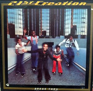 Album  Cover 21st Creation - Break Thru on GORDY (MOTOWN RECORD) Records from 1977