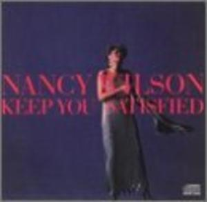 Album  Cover Nancy Wilson - Keep You Satisfied on COLUMBIA Records from 1985