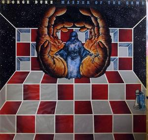 Album  Cover George Duke - Master Of The Game on EPIC Records from 1979