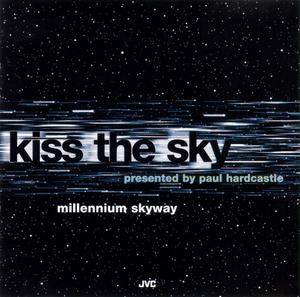 Album  Cover Kiss The Sky - Millennium Skyway on JVC Records from 1994