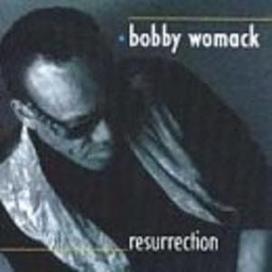 Album  Cover Bobby Womack - Ressurection on MCA Records from 1996