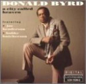 Album  Cover Donald Byrd - A City Called Heaven on LANDMARK Records from 1991
